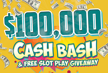 $100,000 Cash Bash & Free Slot Play Giveaway