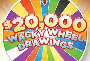 20k Wacky Wheel Drawings - Vegas Deals & Promotions