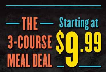$9.99 Three-Course Meal Deal