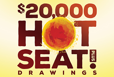 $25,000 Hot Seat Drawings