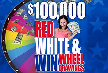 $100,000 Red, White and Win Wheel