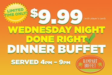 $9.99 Wednesday Night Done Right Dinner Buffet
