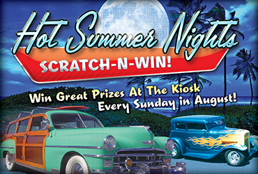 Hot Summer Nights Scratch-N-Win Sundays