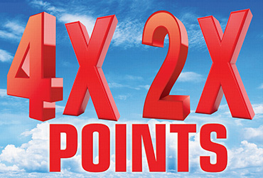 4x and 2x Points Mondays & Wednesdays