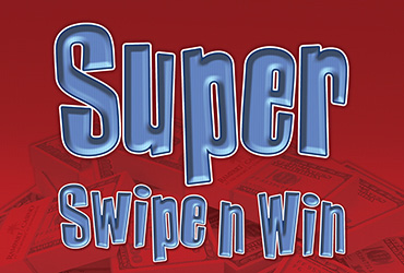 Super Swipe 'n Win Mondays