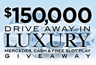 $150,000 Drive Away in Luxury Mercedes, Cash & Free Slot Play Giveaway