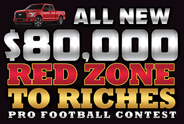 $80,000 Red Zone to Riches Pro Football Contest