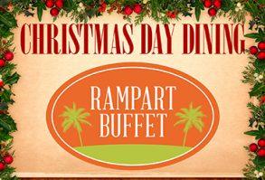 Christmas Dinner at Rampart Buffet