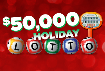 $50,000 Holiday Lotto Drawings