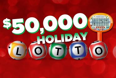 $50,000 Holiday Lotto Drawings