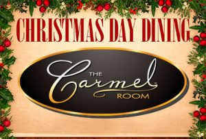 Christmas Day - Carmel Room - Las Vegas Food Deals