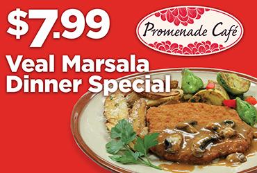 $7.99 Veal Marsala Dinner Special