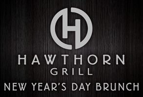 New Year's Day Brunch at Hawthorn Grill