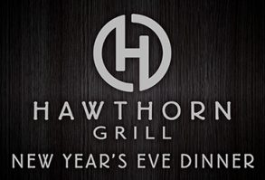New Year's Eve Dinner at Hawthorn Grill