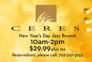 New Years Eve Jazz Brunch - Ceres - Las Vegas Food Deals