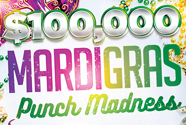 $100,000 Mardi Gras Punch Madness Casino Drawings