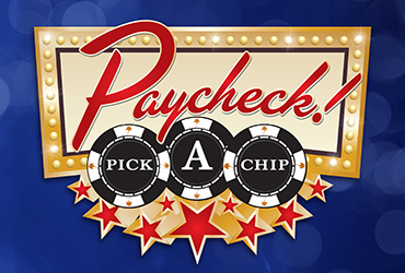Paycheck Pick A Chip