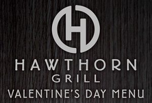 Valentines Day Menu - Hawthorn Grill - Las Vegas Food Deals