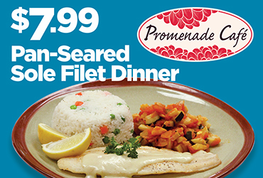 $7.99 Pan-Seared Sole Filet Dinner Special