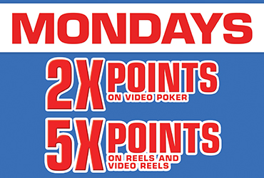 5X and 2X Points Every Monday - Las Vegas Slots & Video Poker