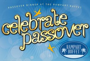 Passover Dinner Buffet at Rampart Buffet
