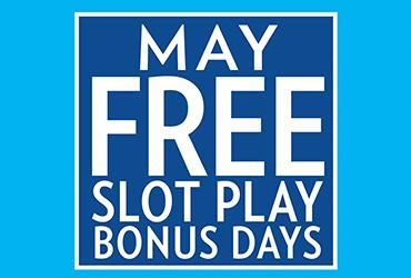 Free Slot Play Bonus Days