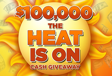 $100,000 The Heat is On Giveaway - Las Vegas Deals