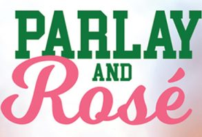 Parlay and Rosé - Race and Sports