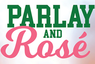 Parlay and Rosé at Rampart Race and Sports Bar