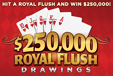 $250,000 Royal Flush Drawings - Las Vegas Casino