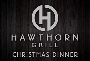 Christmas Dinner at Hawthorn Grill