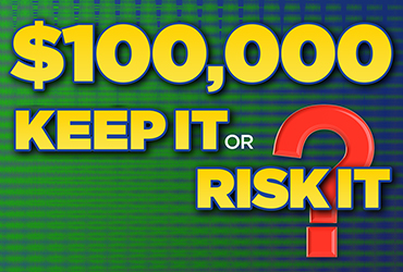 $100,000 Keep It or Risk It Giveaway - Las Vegas Deals