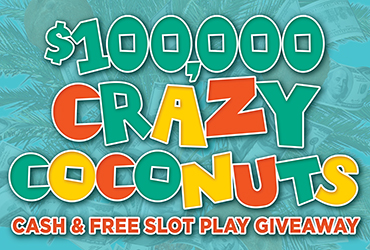 $100,000 Crazy Coconuts Drawings Rampart Casino Las Vegas Slots
