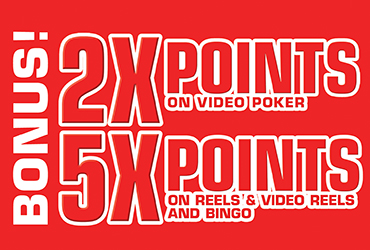 Bonus! 2X and 5X Point Multipliers