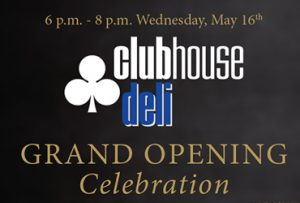 clubhouse deli grand opening celebration