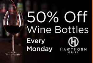 Wine Down Mondays at Hawthorn Grill