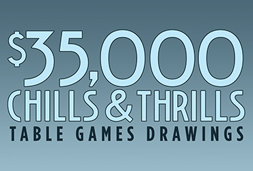 $35,000 Chills & Thrills Table Games Drawings - Las Vegas Casino