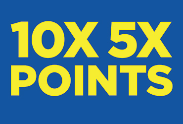 Bonus! 5X and 10X Point Multipliers