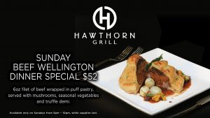 Hawthorn Grill Las Vegas Beef Wellington special