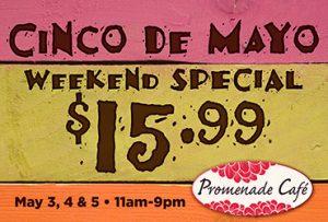 Cinco de Mayo Dining Special at Promenade Cafe