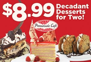 Promenade Cafe serves up decadent desserts large enough to share!