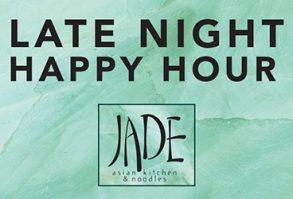 Jade Late Night Happy Hour