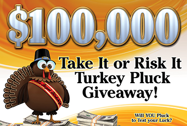 $100,000 Take It or Risk It Turkey Pluck Giveaway - Las Vegas Deals