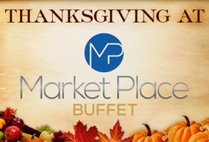 Thanksgiving at Market Place Buffet