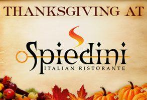 Thanksgiving Dinner at Spiedini Ristorante