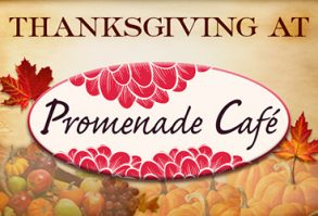 Promenade Cafe Thanksgiving Dinner - Las Vegas Event