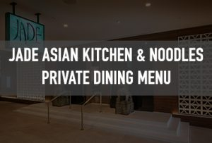Jade Asian Kitchen & Noodles offer Private Dining.