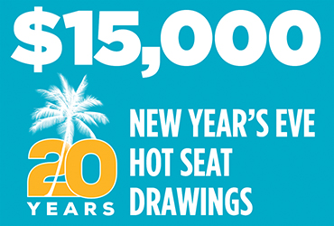$15,000 20th Anniversary New Year's Eve Hot Seat Drawings