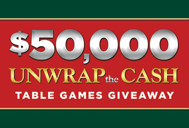 $50,000 Unwrap The Cash Table Games Giveaway - Las Vegas Deals