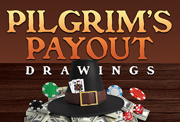 Pilgrim Payout Table Games Drawings